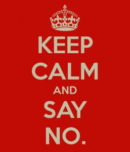 Blijf kalm en zeg NEE